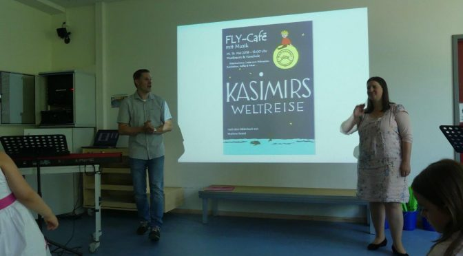 "16.05.2018 – FLY-Café mit Musik: ""Kasimirs Weltreise"""
